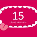 15-absurd-agencyisms_400x300